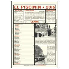 Piscinin. Calendario 2016. Con libro (El)