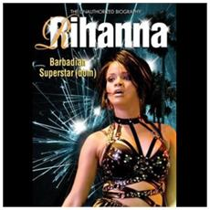 Rihanna - Barbadian Superstar (Dom)