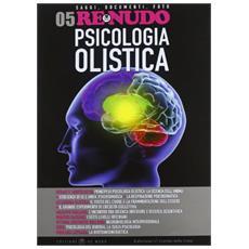 (2010) . Vol. 5: Psicologia olistica.