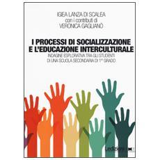 Processi di socializzazione e l'educazione interculturale. Indagine esplorativa tra gli studenti di una scuola secondaria di 1� grado (I)