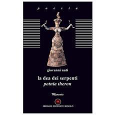 La dea dei serpenti. Potnia Theron