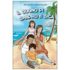 Il sogno di Sandro e Sica