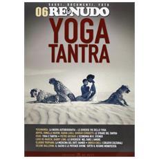(2010) . Vol. 6: Yoga tantra.