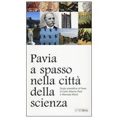 Pavia, a spasso nella città della scienza