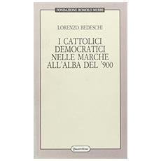 Cattolici democratici nelle Marche all'alba del '900 (I)