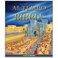 Al tempo della Bibbia