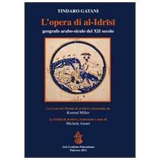 L'opera di Al-Idrisi geografo arabo-siculo del XII secolo. Con carpetta ed 8 tavole piegate
