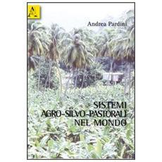 Sistemi agro-silvo-pastorali nel mondo