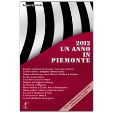 Un anno in Piemonte 2012