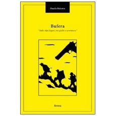 Bufera. Sulle Alpi Liguri tra giallo e avventura