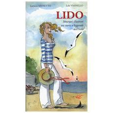 Lido, itinerari illustrati tra luoghi e leggende dell'isola