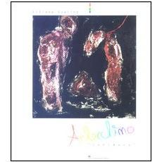 Arlecchino «Intimacy». Catalogo della mostra (Roma, 2 luglio-2 agosto 2003)