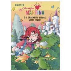 Knister - Maga Martina E Il Draghetto Ettore Sotto Esame