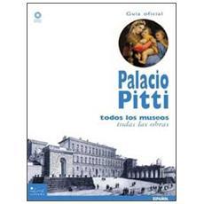 Palacio Pitti. La guia official. Todos los museos, todas las obras