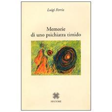 Memorie di uno psichiatra timido