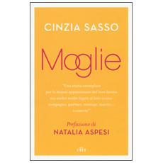 Moglie. Con e-book