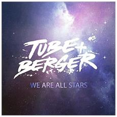 Tube & Berger - We Are All Stars (2 Lp)