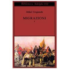 Migrazioni. Vol. 1