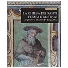 La chiesa dei santi Fermo e Rustico a Quinto Stampi di Rozzano