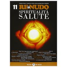 (2011) . Vol. 11: Spiritualità e salute.