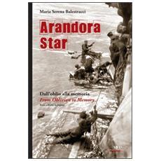 Arandora Star. Dall'oblio alla memoriaFrom oblivion to memory