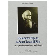 Giampietro Rigano da Santa Teresa di Riva. Un cappuccino appassionato della storia