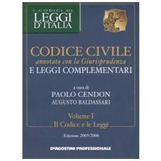 Codice civile annotato con la giurisprudenza e leggi complementari voll. 1-2: Il codice e le legge-La giurisprudenza