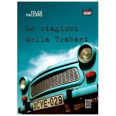 Le stagioni della Trabant