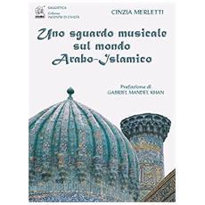 Uno sguardo musicale sul mondo arabo-islamico