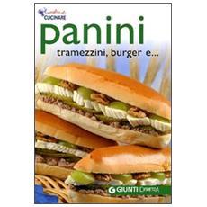 Panini, tramezzini, burger e. . .