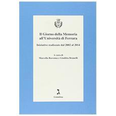 Giorno della memoria all'universit� di Ferrara (Il)