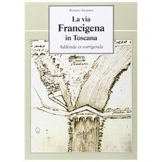 Via Francigena in Toscana (La)