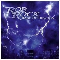 Rock, Rob - Rage Of Creation