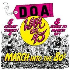 D. O. A. - War On 45 - 30th Anniversary Reissue