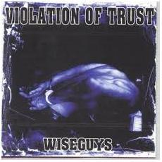 Violation Of Trust - Wiseguys