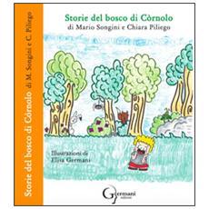 Storie del bosco di Còrnolo