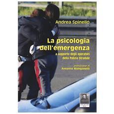 La psicologia dell'emergenza a supporto degli operatori della polizia stradale