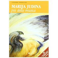 Marija Judina. Più della musica. Con CD Audio