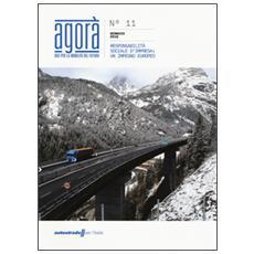 Agor�. Idee per la mobilit� del futuro (2016) . Vol. 11: Responsabilit� sociale d'impresa: un impegno europeo.