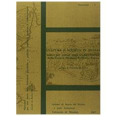 Cultura e società in Sicilia. Indice per autori degli archivi storici delle società siciliane di storia patria