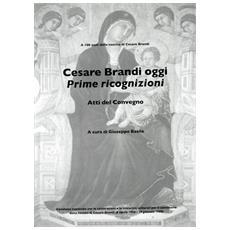 Basile, Giuseppecesare Brandi Oggi. Prime Ricognizioni.