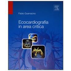 Ecocardiografia in area critica