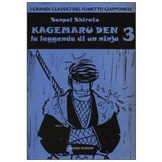 Kagemaru Den. La leggenda di un ninjia. Vol. 3