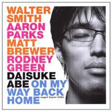 Daisuke Abe - On My Way Back Home