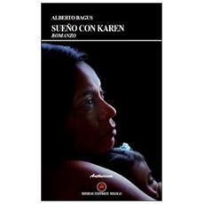 Sueño con Karen. Ediz. italiana