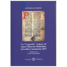 La «legenda» volgare di santa Chiara da Montefalco nel codice Casanatense 1819