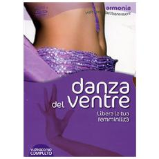 Danza del ventre. Libera la tua femminilità. DVD. Con libro