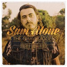 Sam Alone & The Gravediggers - Tougher Than Leather (2 Lp)