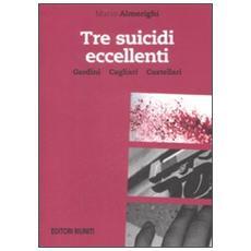 Tre suicidi eccellenti. Gardini, Cagliari, Castellari