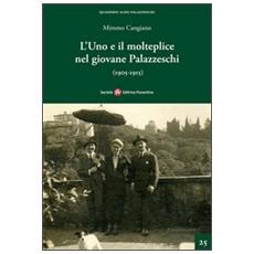 L'uno e il molteplice nel giovane Palazzeschi (1905-1915)